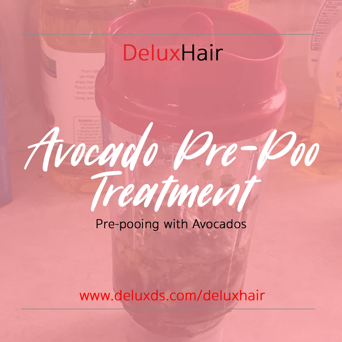 DeluxHair - Avocado Pre-Poo Treatment